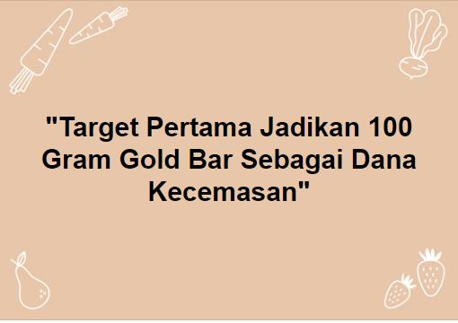 100 gram Target Pertama
